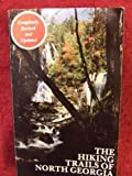 The Hiking Trails of North Georgia, Tim Homan, 0931948118