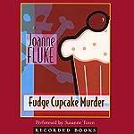 Fudge Cupcake Murder | Joanne Fluke