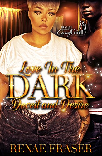 Search : Love In The Dark: Deceit and Desire