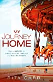 My Journey Home, Rita Carr, 1616381582
