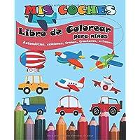 MIS COCHES Libro de Colorear para niños