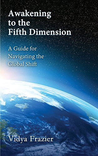 Awakening-to-the-Fifth-Dimension-A-Guide-for-Navigating-the-Global-Shift