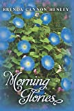 Morning Glories, Brenda Henley, 1461150221