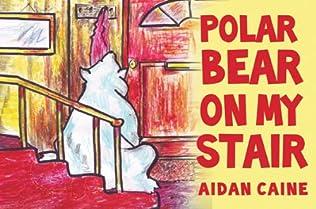 book cover of Polar Bear On My Stair