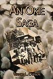 An Okie Saga, Vernon L. Lawson, 1434342964