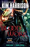 Blood Work: An Original Hollows Graphic Novel (The Hollows-Graphic Novel Book 1)