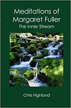Book Meditations of Margaret Fuller: The Inner Stream