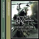 The Desert Spear: The Demon Cycle, Book 2 | Peter V. Brett