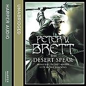 The Desert Spear: The Demon Cycle, Book 2   Peter V. Brett
