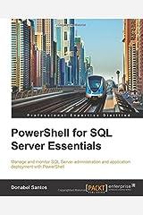 PowerShell for SQL Server Essentials Paperback