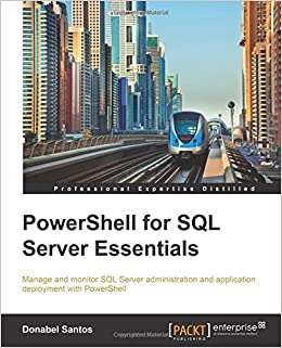 PowerShell for SQL Server Essentials: Donabel Santos