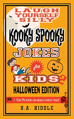 Laugh Yourself Silly Kooky Spooky Jokes for Kids