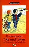 Ole und Okan by Herbert G??nther (2001-09-12)