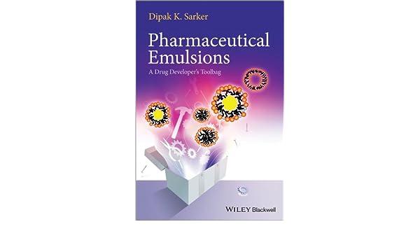 Pharmaceutical emulsions : a drug developers toolbag