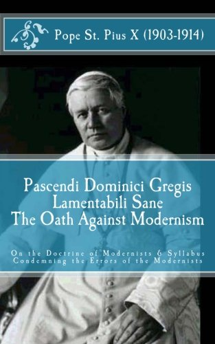 Pascendi Dominici Gregis: On the Doctrine of the