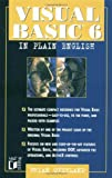Visual Basic6 in Plain English, Brian Overland and Brian R. Overland, 0764570072