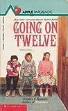 Going on Twelve, Candice Ransom, 0590408488