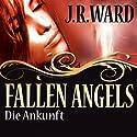 Die Ankunft (Fallen Angels 1) Hörbuch von J. R. Ward Gesprochen von: Uwe Büschken