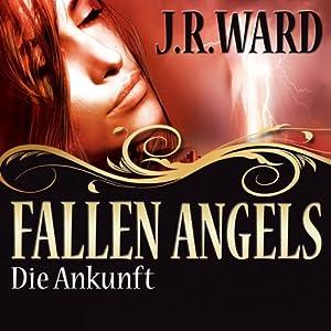 Die Ankunft (Fallen Angels 1) Hörbuch