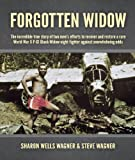 Forgotten Widow, Sharon Wells Wagner and Steve Wagner, 0615371817