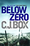 Front cover for the book Below Zero by C. J. Box