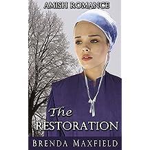Amish Romance: The Restoration (Mary's Story Book 3)