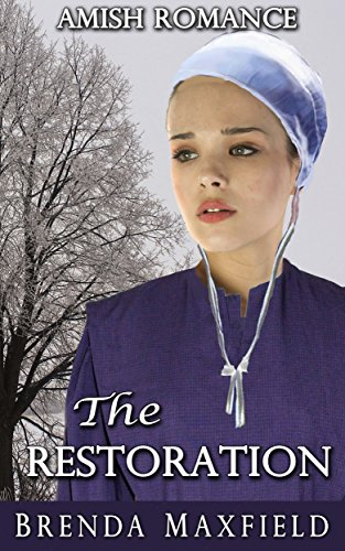 Amish Romance: The Restoration (Mary's Story Book 3)