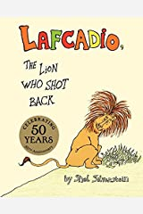 Lafcadio, The Lion Who Shot Back Hardcover