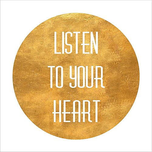 Listen to Your Heart Circle by SD Graphics Studio Laminated Art Print 10 x 10 inches