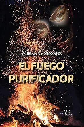 El fuego purificador (Edificar Universos) eBook: Mirian Ginessanz ...
