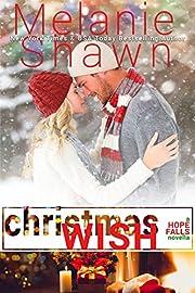 Christmas Wish: A Hope Falls Holiday Novella