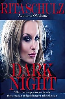 Dark Night by [Schulz, Rita]