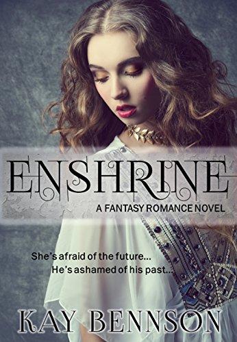 Enshrine by [Bennson, Kay]