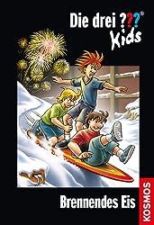 Die drei ??? Kids, 40, Brennendes Eis (drei Fragezeichen Kids) (German Edition)