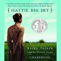 Hattie Big Sky Audiobook by Kirby Larson Narrated by Kirsten Potter