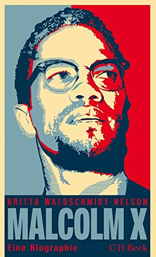 Malcolm X: Der schwarze Revolutionär