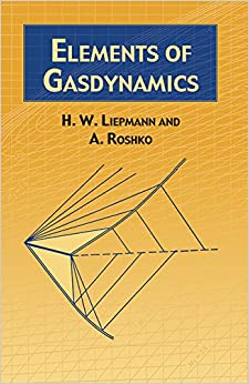 Elements of Gas Dynamics (Dover Books on Aeronautical Engineering)