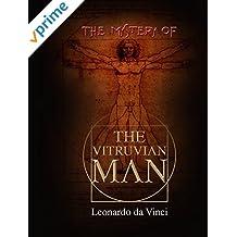 Leonardo da Vinci: The Mystery Of The Vitruvian Man