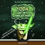 Yoda ich bin! Alles ich weiß! | Tom Angleberger
