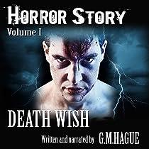 HORROR STORY, VOLUME I: DEATH WISH