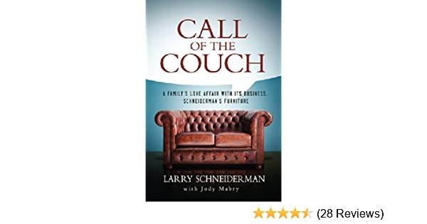 Call Of The Couch A Family S Love Affair With Its Business