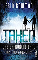 Taken - Das erfrorene Land: Das Laicos-Project 2 (Das Laicos-Projekt) (German Edition)