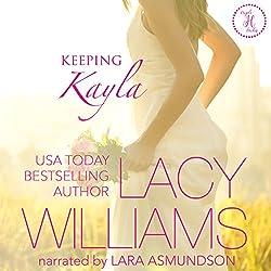 Keeping Kayla