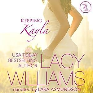 Keeping Kayla Audiobook