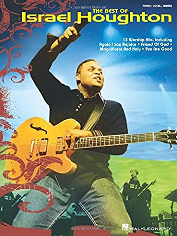 The Best of Israel Houghton (Piano/Vocal/Guitar Artist Songbook) (Worship Gospel Sheet Music)