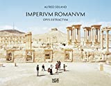 img - for Alfred Seiland: Imperium Romanum Opus Extractum (English and German Edition) book / textbook / text book