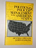 Politics, Policy, and Management in the American States, Dresang, Dennis L. and Gosling, James J., 0801300029