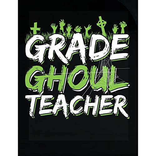 Halloween Idea Grade Ghoul Teacher Funny Costume Gift - Transparent Sticker ()
