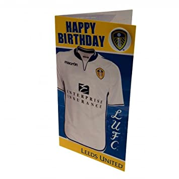 Leeds United Fc Official Football Gift Birthday Card Shirt A Great