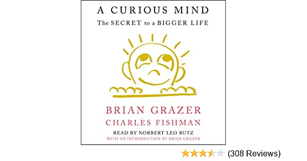Amazon A Curious Mind The Secret To A Bigger Life Audible